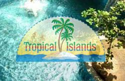 Tropical Islands