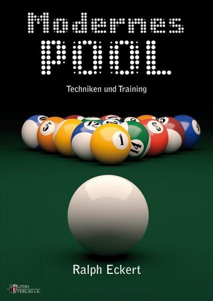 Modernes Pool, Techniken und Training | Ralph Eckert